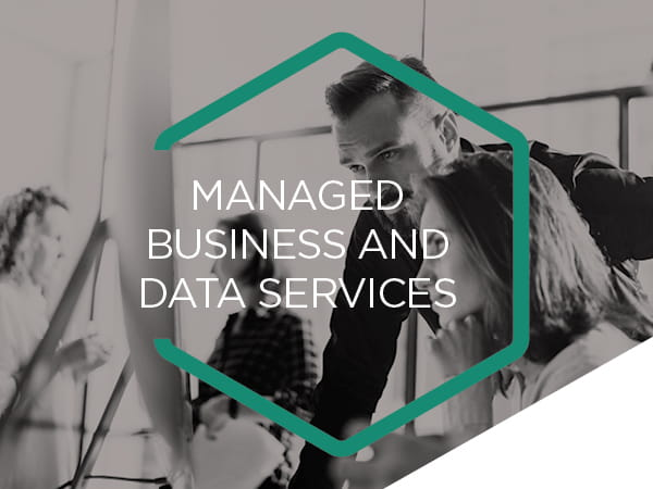 Managed business and data services