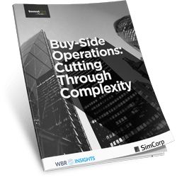 Buy Side Operations Cutting through complexity